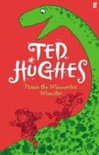 Nessie the Mannerless Monster ekitaplar by Ted Hughes