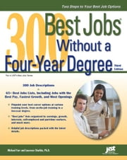 300 Best Jobs Without a Four-Year Degree ebook by Laurence Shatkin,Michael Farr