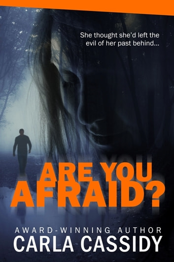 Are You Afraid? ebook by Carla Cassidy