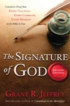The Signature of God ebook by Grant R. Jeffrey