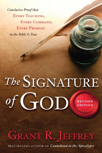 The Signature of God - Astonishing Bible Codes Reveal September 11 Terror Attacks ebook by Grant R. Jeffrey