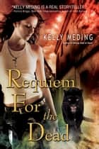 Requiem for the Dead ebook by