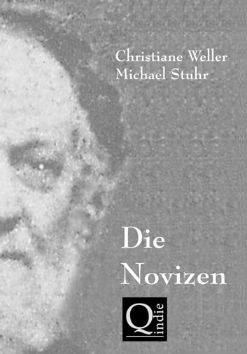 DIE NOVIZEN ebook by Christiane Weller,Michael Stuhr