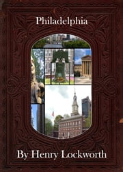 Philadelphia ebook by Henry Lockworth,Eliza Chairwood,Bradley Smith