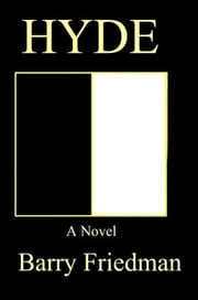 Hyde ebook by Barry Friedman