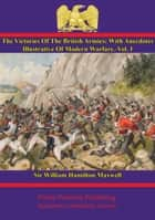 The Victories Of The British Armies — Vol. I ebook by Sir William Hamilton Maxwell