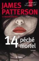 14e péché mortel ebook by James Patterson, Maxime Paetro