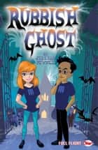 Rubbish Ghost eBook by Jillian Powell