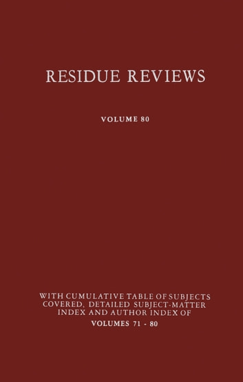 Residue Reviews - Residues of Pesticides and Other Contaminants in the Total Environment ebook by Francis A. Gunther,Jane Davies Gunther