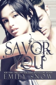 Savor You ebook by Emily Snow