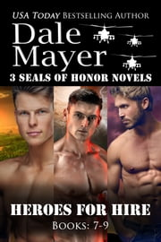 Heroes for Hire: Books 7-9 eBook by Dale Mayer