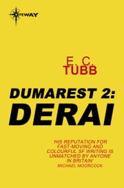 Derai - The Dumarest Saga Book 2 ebook by E.C. Tubb