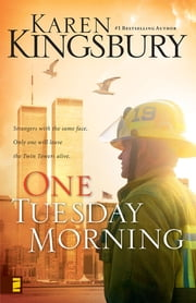 One Tuesday Morning ebook by Karen Kingsbury