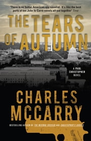 The Tears of Autumn ebook by Charles McCarry