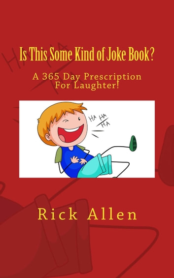 Is This Some Kind of Joke Book? ebook by Rick Allen