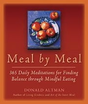 Meal by Meal ebook by Donald Altman