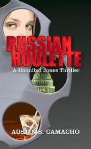 Russian Roulette ebook by Austin S. Camacho