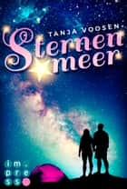 Sternenmeer ebook by Tanja Voosen