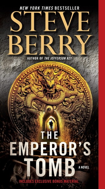 The Emperor's Tomb (with bonus short story The Balkan Escape) - A Novel ebook by Steve Berry