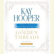 Golden Threads audiobook by Kay Hooper