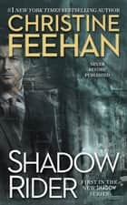 Shadow Rider 電子書籍 by Christine Feehan