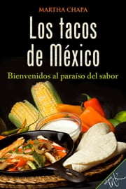 Los tacos de México ebook by Martha Chapa