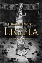 Ligeia and Other Stories ebook by Edgar Poe