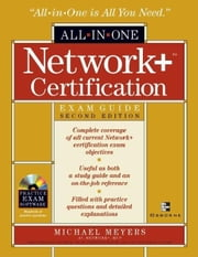Network+ Certification All-in-One Exam Guide, Second Edition ebook by Meyers, Mike