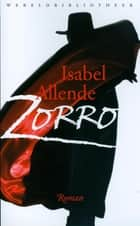 Zorro ebook by Rikkie Degenaar, Isabel Allende