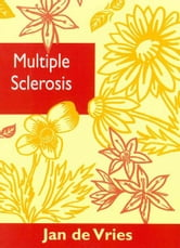 Multiple Sclerosis ebook by Jan de Vries