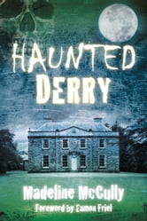 Haunted Derry ebook by Madeline McCully