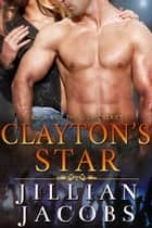 Clayton's Star ebook by Jillian Jacobs