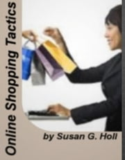 Online Shopping Tactics ebook by Susan G. Holl