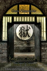 Rebellion: Book of Soung - A steamy romantic historical saga set in Qing Dynasty China ebook by Grea Alexander