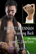 Harley Brennan, Running Back ebook by Jean Joachim