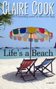 Life's a Beach ebook by Claire Cook