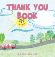 Thank You Book ebook by Maria Orluck