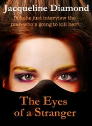 The Eyes of a Stranger ebook by Jacqueline Diamond