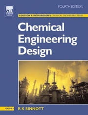 Chemical Engineering Design: Chemical Engineering Volume 6 ebook by Sinnott, R K