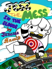 Jess the Mess In the Clouds - Jess the Mess, #1 ebook by Jessica Arnold