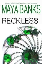 Reckless ebook by Maya Banks