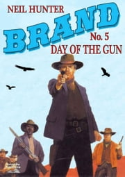 Day of the Gun ebook by Neil Hunter
