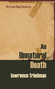 An Unnatural Death ebook by Lawrence M. Friedman