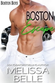 Boston Escape ebook by Melissa Belle