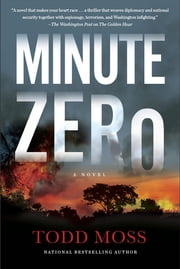 Minute Zero ebook by Todd Moss