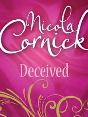 Deceived (Mills & Boon M&B) ebook by Nicola Cornick