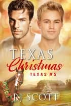 Texas Christmas ebook by RJ Scott