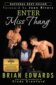 Enter Miss Thang ebook by Brian Edwards, Cindy Crawford, Joan Rivers