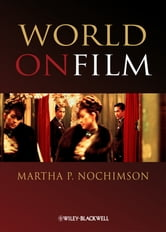 World on Film - An Introduction ebook by Martha P. Nochimson