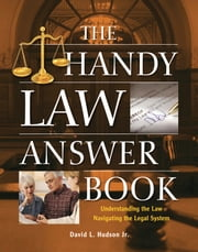The Handy Law Answer Book ebook by David L Hudson